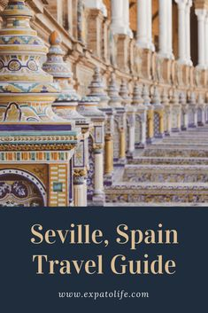 Planning to visit Seville? What are the best things to do in Seville, Spain? Read our Seville Travel Guide to find out places to visit in Seville, where to eat in Seville and accommodation in Seville. An perfect Seville itinerary with insider tips for what to do during three days in Seville here! #seville #spain #traveltips #travelguide #budgettravel #europe #traveleurope #travelblog #travel #europetrip #europeancountries