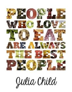 Julia Child #Quote