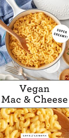 The BEST vegan mac and cheese recipe! Made with potato, sweet potato, and nutritional yeast, it's super creamy, cheesy, and delicious. | Love and Lemons #pasta #macandcheese #plantbased #vegan #dinnerideas