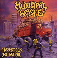 Municipal Waste - Hazardous Mutation (2005)