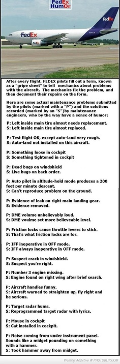 I've seen this one attributed to Navy pilots, Air Force, etc., but just as funny.