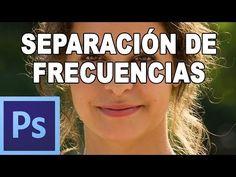 Separación de frecuencias: Retoque de piel profesional - Tutorial Photoshop en Español - YouTube