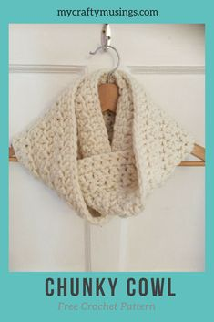 Free Chunky Cowl Pattern   My Crafty Musings