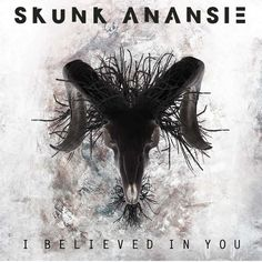 single cover art: skunk anansie - i believed in you [2012]