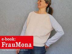 *FrauMONA* - lässiger Raglansweater mit schmalen Ärmeln, für Damen Schnittmuster und Fotonähanleitung   Wer es gerne lässig hat, dem wird FrauMona gefallen. Der spannende Kontrast zwischen dem...