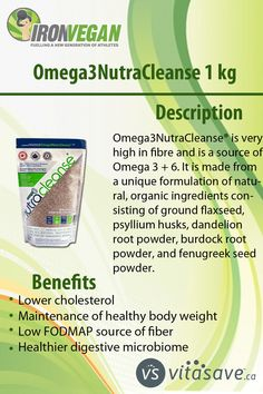 Omega3NutraCleanse is very high in fibre and is a source of Omega 3 + 6. it is helpfull for Lower cholesterol,Maintenance of healthy body weight .It is made from a unique formulation of natural, organic ingredients consisting of ground flaxseed, psyllium husks, dandelion root powder, burdock root powder, and fenugreek seed powder. Omega 3 6, Healthy Body Weight, Flaxseed, Lower Cholesterol, Dandelion, Fiber, Powder, Organic, Natural