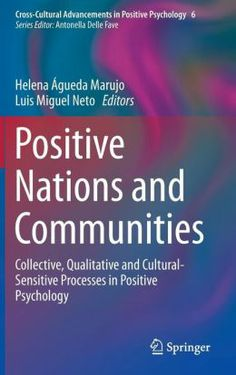 Marujo, Helena Agueda. /  Positive nations and communitie. /  Springer, 2014.
