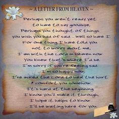 A letter from Heaven I wish! The comfort would be to receive from my boy. Love you AAron xxxxxxx mum Heaven Poems, Heaven Quotes, Letter From Heaven, Loved One In Heaven, Missing My Son, Missing Piece, Pomes, Miss You Mom, My Beautiful Daughter