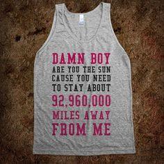Best t-shirt ever made? I think yes. bahahahahahah