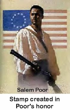 1750?-? Salem Poor was a distinguished military hero who fought valiantly in the American Revolution. This courageous African American made a significant contribution to the struggle to create an independent United States of America. But in a sad commentary on the plight of Blacks of that time, he was unable to enjoy any fitting recognition or reward despite a distinguished record of service.