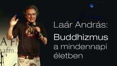 Laár András: Buddhizmus a mindennapi életben Buddha, Memes, Youtube, Australia, Meme, Youtubers, Youtube Movies