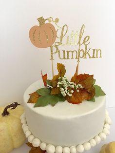 Little Pumpkin Glitter Cake Topper ~ Little Pumpkin First Birthday ~ Baby Shower…