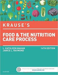 Krause's Food & the Nutrition Care Process, 14e (Krause's Food & Nutrition Therapy): 9780323340755: Medicine & Health Science Books @ Amazon.com
