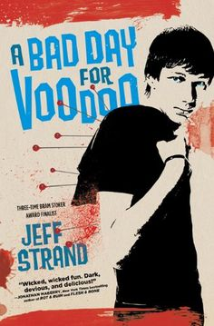 A Bad Day for Voodoo eBook: Jeff Strand: Amazon.com.au: Kindle Store