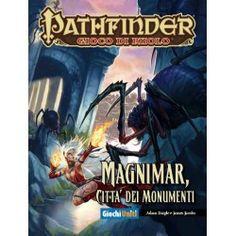Pathfinder: Magnimar, città dei monumenti