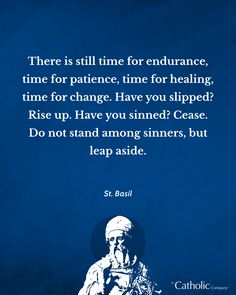 An encouraging quote from St. Basil that assures us that there is still time... we have today to rise up! 🙌⁠ ⁠ Comment below and tell us how you are going to put this quote into action - starting today! #saintoftheday #saints #quotes #wisewords #catholic #riseup Catholic Store, Catholic Company, St Basil's, Time For Change, Frame Of Mind, Orthodox Christianity, Christian Gifts, Baby Pictures, Wise Words