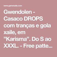 """Gwendolen - Casaco DROPS com tranças e gola xaile, em """"Karisma"""". Do S ao XXXL. - Free pattern by DROPS Design"""