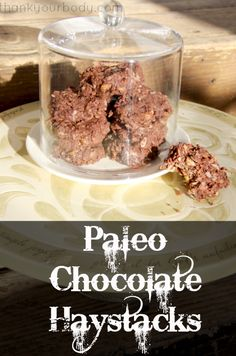 Paleo Chocolate Haystacks...Dark organic chocolate, coconut, walnuts and almonds...pure chocolate decadence without the guilt!