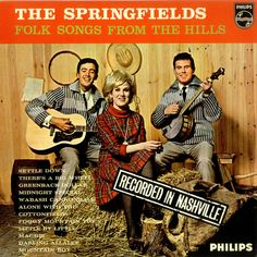 """""""Folk Songs From The Hills"""" (1963, Philips) by The Springfields.  Their third US LP."""