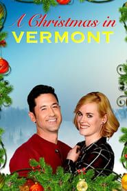 Ver Pelicula A Christmas In Vermont Pelicula Completa Online En Espanol Subtitulada Achristmasinvermont Movie Ful Streaming Streaming Movies Full Movies
