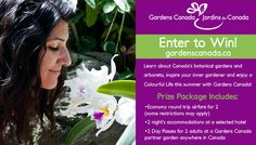 WIN!A Gardens Canada #ColourfulLife Trip to Botanical Beauty! - See more at: http://www.gardenscanada.ca/en/contest#form-weapper