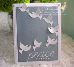 """Doves peace forehead; card created by Bibiana Martinez-Ziegler for Memory Box dies """"peace doves"""" and """"peace script""""."""