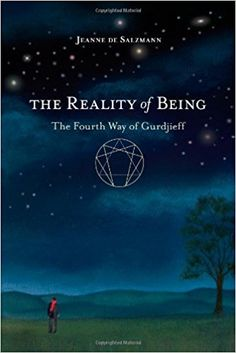 The Reality of Being: The Fourth Way of Gurdjieff: Jeanne De Salzmann: 9781590309285: Amazon.com: Books