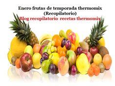 Recopilatorio de recetas thermomix: Enero frutas de temporada 2017 thermomix (Recopilatorio)