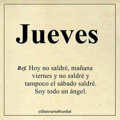 jajajaja..En casita como angelito que soy!!! 👍😁😁😁😂 Karma, Meant To Be, Ecards, Jokes, My Love, Funny, Thursday, Truths, Chistes