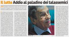 SCRIVOQUANDOVOGLIO: IL LUTTO:ADDIO AL PALADINO DEI TALASSEMICI (22/06/...