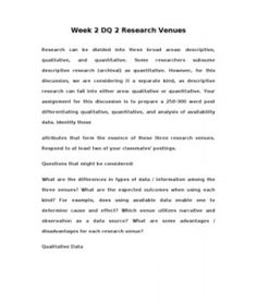 Research can be divided into three broad areas: descriptive, qualitative, and quantitative. Some researchers subsume descriptive research (archival) as quantitative. However, for this discussion, we are considering it a separate kind, as descriptive research… (More)