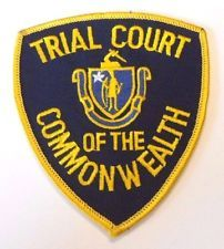 COMMONWEALTH OF MASSACHUSETTS TRIAL COURT PATCH