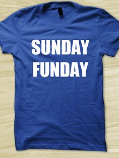 Sunday Funday by BasementShirts, $11.95