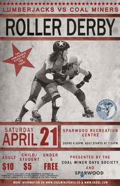 April 21, 2012 Roller Derby Bout in Sparwood, BC. Boo yah!