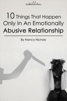 10 Things That Happen Only In An Emotionally Abusive Relationship Relationship Tattoos, Abusive Relationship, Toxic Relationships, Marriage Relationship, Signs Of Emotional Abuse, Verbal Abuse, Narcissistic Personality Disorder, Narcissistic Abuse, Domestic Violence Tattoo