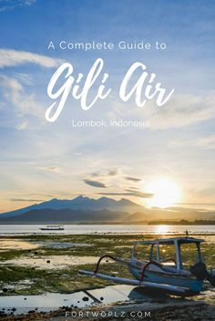 Indonesia | Lombok | Gili | Island | Tropics | Travel Guide