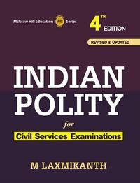 Buy Indian Polity Book for Civil Services examination by M Laxmikanth under Tata McGraw Hill publication is Now Available on Infibeam at best price in India with free shipping charge. It is one of the most popular and comprehensive books on the subject and has been a consistent bestseller for many years.