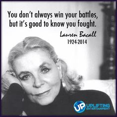 Thanks for the memories! Rest in peace Lauren Bacall. Celebrities Exposed, Men Are Men, Actor Studio, Thanks For The Memories, Entertainment, Lauren Bacall, Great Women, Interesting Faces, Interesting Quotes