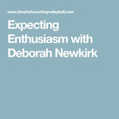 Expecting Enthusiasm with Deborah Newkirk