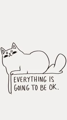 Everything is going to be OK. Wallpaper