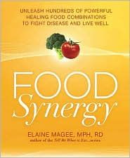 #food synergy food combinations to promote wellness and fight disease