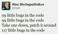 programming... how fixing one problem can lead to more problems