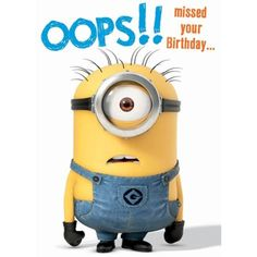 Belated Birthday Minion Card