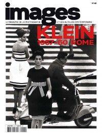 Images Magazine #48 : Klein : 1957-60 Rome