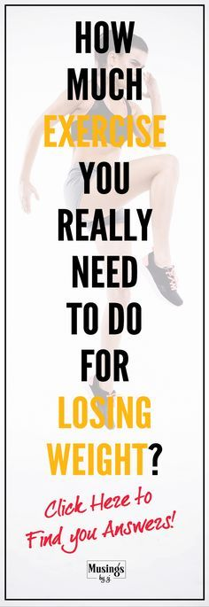 If Losing Weight is what your aim is.. you don't need to spend hours in the gym. Know how much exercise you really need to do to Slim Down. Get Motivated and Get Weight Loss Success
