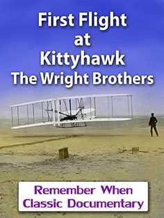 First Flight at Kittyhawk - The Wright Brothers Brian Johnson, Wright Brothers, Watch One, Instant Video, Prime Video, Classic Movies, Vintage Movies, Documentaries, Amazon Instant