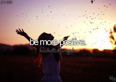 Bucket List for Girls: Be More Positive [ ]