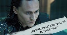 """Loki's Dirty Whispers - Submission: """"I do what I want and you'll do as you're told."""""""