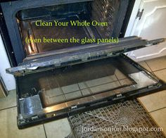 Clean Your Whole Oven even between the glass panels from jordansonion.blogspot.com