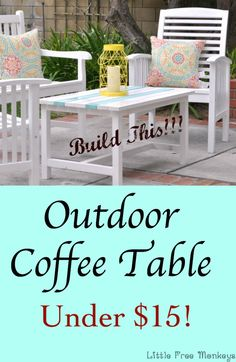 A great beginner build - free plans for a DIY outdoor coffee table. It is super simple to build using lumber that costs less than $15!